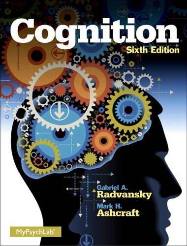 Cognition (6th Edition): Radvansky, Gabriel A.,
