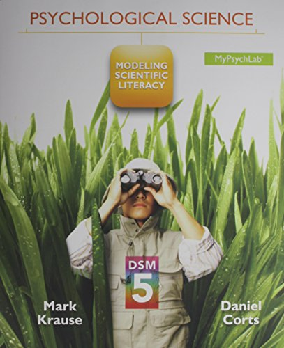 9780205986200: Psychological Science: Modeling Scientific Literacy with DSM-5 Update Plus NEW MyPsychLab with Pearson eText -- Access Card Package