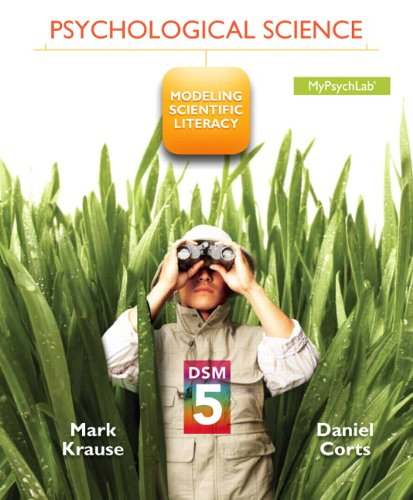 9780205986224: Psychological Science: Modeling Scientific Literacy with DSM-5 Update