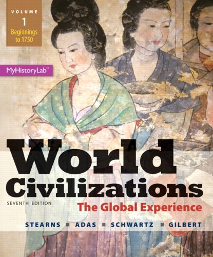 9780205986293: World Civilizations: The Global Experience, Volume 1