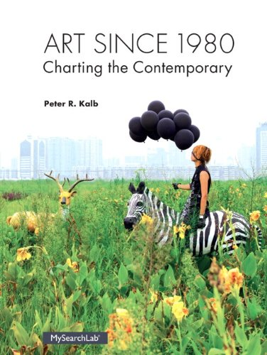 9780205987085: Art Since 1980: Charting the Contemporary Plus MySearchLab with eText -- Access Card Package