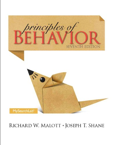 Principles of Behavior Plus MySearchLab with Pearson: Richard W. Malott