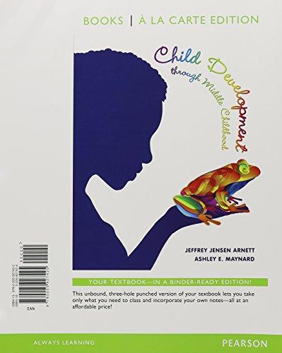 Child Development Through Middle Childhood: A Cultural Approach, Books a la Carte Plus New ...