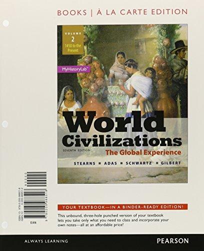 9780205988518: World Civilizations: The Global Experience, Volume 2, Books a la Carte Edition (7th Edition)