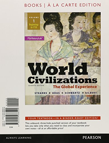 World Civilizations: The Global Experience, Volume 1, Books a la Carte Edition (7th Edition): ...