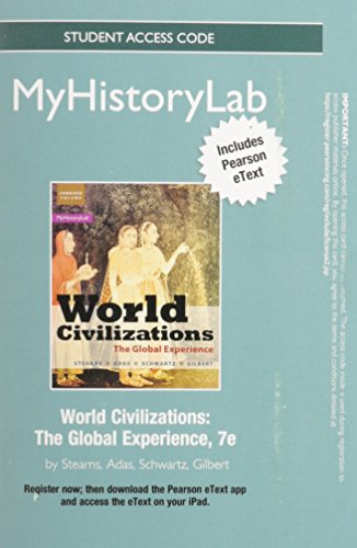 9780205988723: NEW MyHistoryLab with Pearson eText -- Standalone Access Card -- for World Civilizations: The Global Experience (7th Edition)