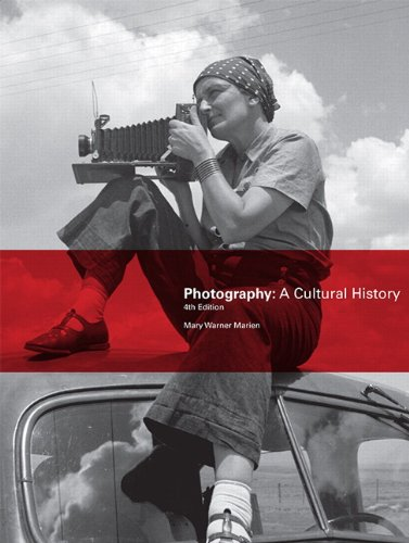 9780205988945: Photography: A Cultural History (4th Edition)