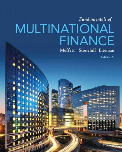 Fundamentals of Multinational Finance (5th Edition) (Pearson Series in Finance): Moffett, Michael H...