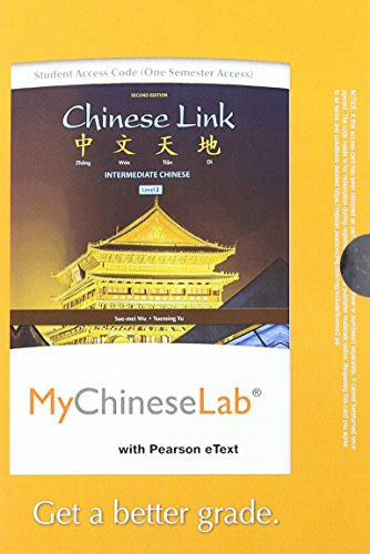 9780205989973: Chinese Link: Intermediate Chinese, Level 2/Part 1, Books a la Carte Plus MyChineseLab (one semester access) with eText -- Access Card Package (2nd Edition)