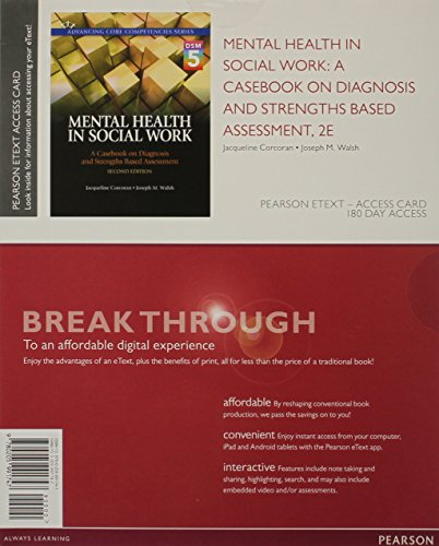 9780205991747: Mental Health in Social Work: A Casebook on Diagnosis and Strengths Based Assessment (DSM 5 Update), Pearson eText -- Access Card (2nd Edition) (Advancing Core Competencies)