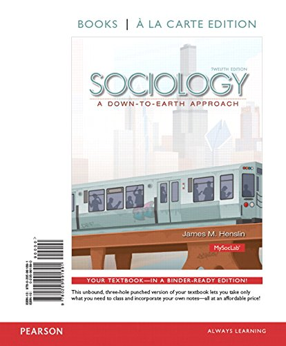 9780205991891: Sociology: A Down-to-Earth Approach, Books a la Carte Edition (12th Edition)