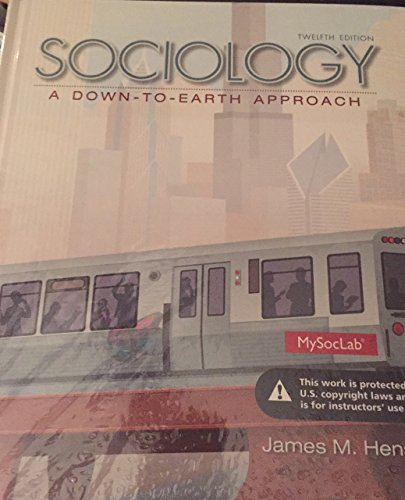9780205991907: Sociology a Down to Earth Approach