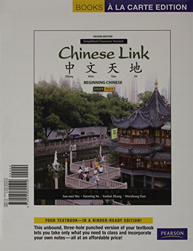 9780205991945: Chinese Link: Beginning Chinese, Simplified Character Version, Level1/Part2, Books a la Carte Plus MyLab Chinese (one semester) -- Access Card Package (2nd Edition)