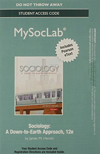 9780205992492: NEW MySocLab with Pearson eText -- Standalone Access Card -- for Sociology: A Down to Earth Approach (12th Edition)