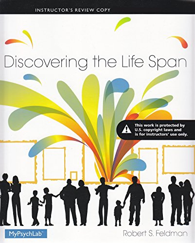 9780205994069: Discovering the Life Span (Instructor Edition)