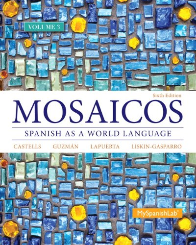 9780205994274: Mosaicos Volume 3 (6th Edition)