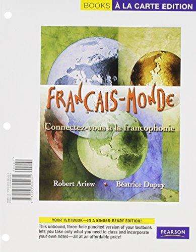 Francais-Monde: Connectez-vous a la Francophonie, Books a la Carte Plus MyFrenchLab (multi-semester...