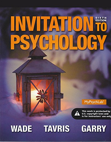 Invitation to Psychology - 6th Edit (Instructor Edition): Wade / Tavris / Garry