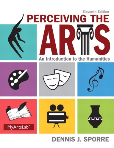 9780205995110: Perceiving the Arts: An Introduction to the Humanities (11th Edition)