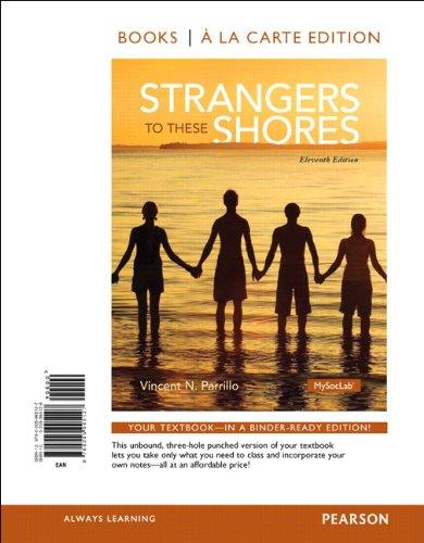 9780205995127: Strangers to These Shores, Books a la Carte Edition (11th Edition)
