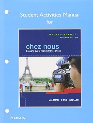 9780205996193: Chez nous: Branche sur le monde francophone, Media-Enhanced Version, Books a la Carte Edition, MyFrenchLab w eText, Student Activity Manual (4th Edition)