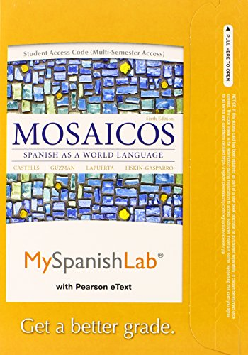 9780205997244: MySpanishLab with Pearson eText -- Access Card -- for Mosaicos: (multi-semester access) (6th Edition)