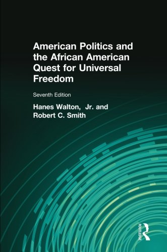 9780205997336: American Politics and the African American Quest for Universal Freedom (7th Edition)