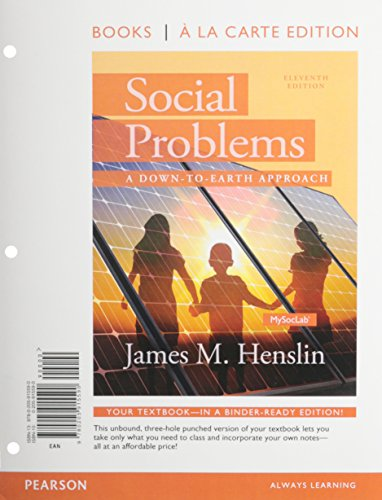 9780205997404: Social Problems: A Down to Earth Approach, Books a la Carte Plus NEW MySocLab with Pearson eText -- Access Card Package (11th Edition)