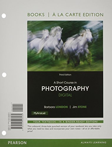 9780205998289: A Short Course in Photography: Digital, Books a la Carte Edition (3rd Edition)