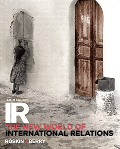 9780205998937: IR: The New World of International Relations (10th Edition)