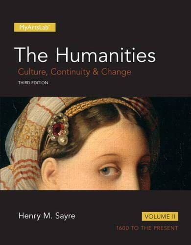 9780205999453: 2: Humanities: Culture, Continuity and Change, Volume II, The, Plus NEW MyArtsLab -- Access Card Package (3rd Edition)