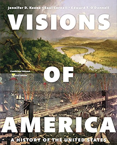 9780205999729: Visions of America: A History of the United States, Combined Volume (3rd Edition)