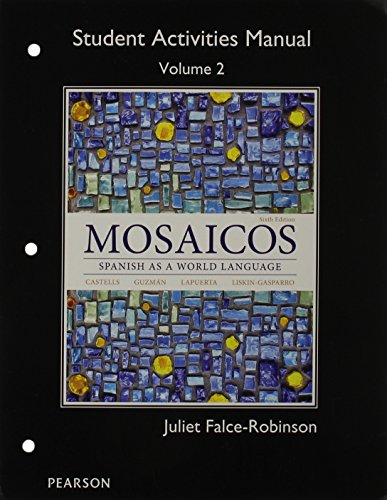 9780205999774: Student Activities Manual for Mosaicos Volume 2
