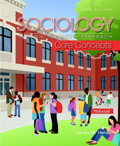 9780205999842: Sociology: A Down-To-Earth Approach Core Concepts (6th Edition)