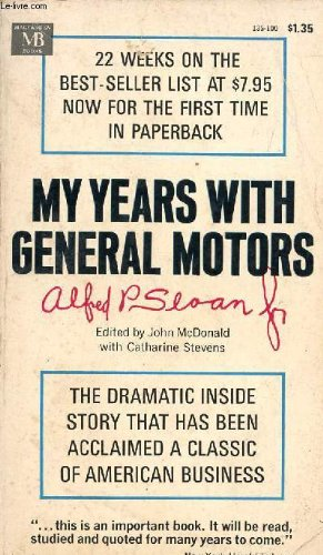 My Years with General Motors: Alfred P. Sloan