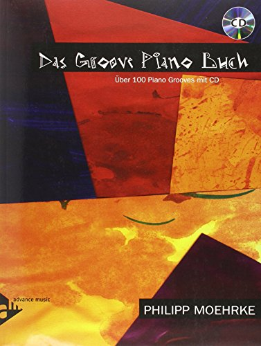 9780206302498: Das Groove Piano Buch: Über 100 Piano Grooves mit CD (German Language Edition) (Book & CD) (German Edition)