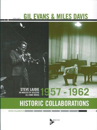 9780206303129: Gil Evans & Miles Davis - Historic Collaborations 1957-1962 - [Language: English] - (ADV 11315)