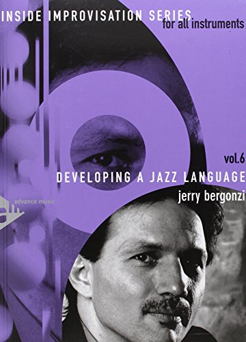9780206303730: Inside Improvisation, Vol 6: Developing a Jazz Language (For All Instruments) (Book & CD)
