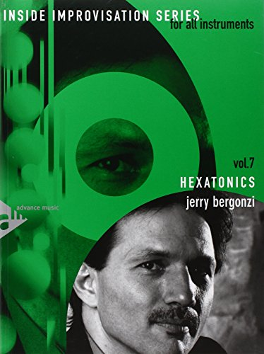 9780206303747: Inside Improvisation, Vol 7: Hexatonics (For All Instruments) (Book & CD)