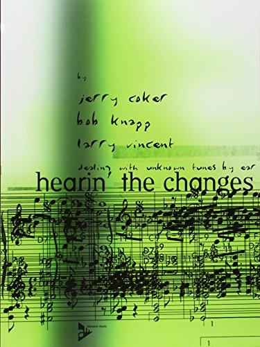 9780206303754: Hearin' The Changes: dealing with unknown tunes by ear
