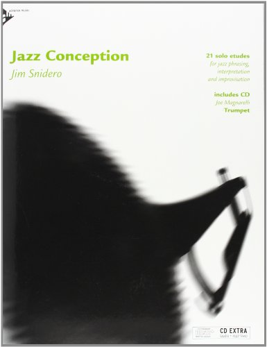 9780206304003: Jazz Conception -- Trumpet: 21 Solo Etudes for Jazz Phrasing, Interpretation, and Improvisation (English/German Language Edition) (Book & MP3 CD)