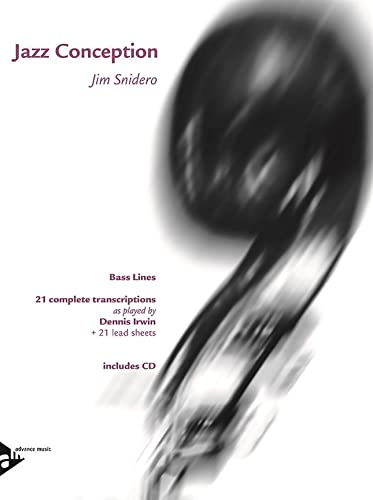 9780206304126: Jazz Conception -- Bass Lines: 21 Complete Transcriptions as Played by Dennis Irwin + 21 Lead Sheets (English/German Language Edition) (Book & MP3 CD)