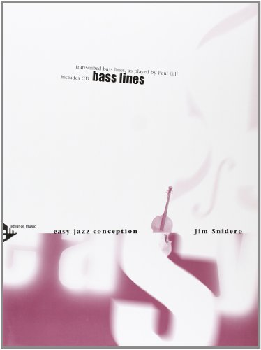 9780206304287: Easy Jazz Conception -- Bass Lines: Transcribed Bass Lines, as Played by Paul Gill (English/German Language Edition) (Book & CD)