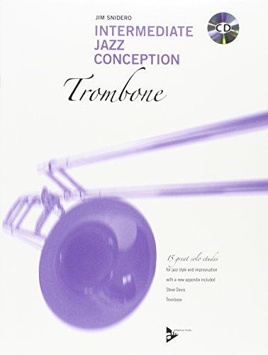 9780206304386: Partition jazz&blue ADVANCE MUSIC SNIDERO J. - INTERMEDIATE JAZZ CONCEPTION - TROMBONE Trombone