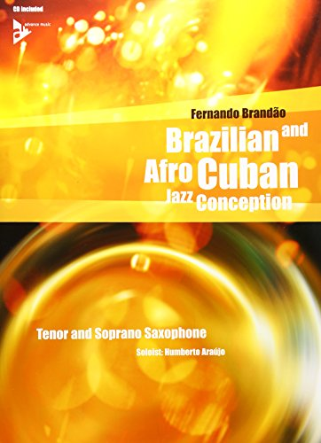 9780206304546: Brazilian and Afro-Cuban Jazz Conception -- Tenor and Soprano Saxophone (Book & CD)