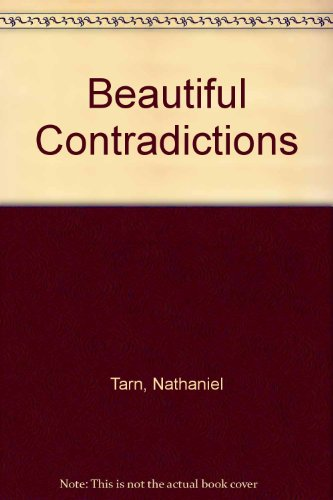 The Beautiful Contradictions: Tarn, Nathaniel