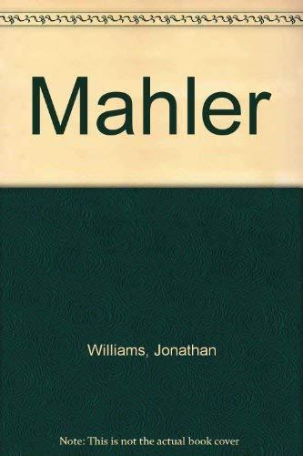 MAHLER: Williams, Jonathan