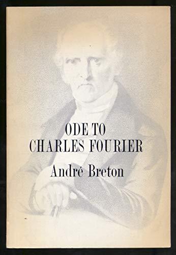Ode to Charles Fourier: Breton, Andre; White, Kenneth (translator)