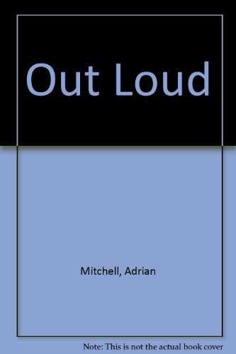Out Loud: Mitchell, Adrian