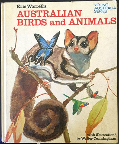 9780207120435: ERIC WORRELL'S AUSTRALIAN BIRDS AND ANIMALS